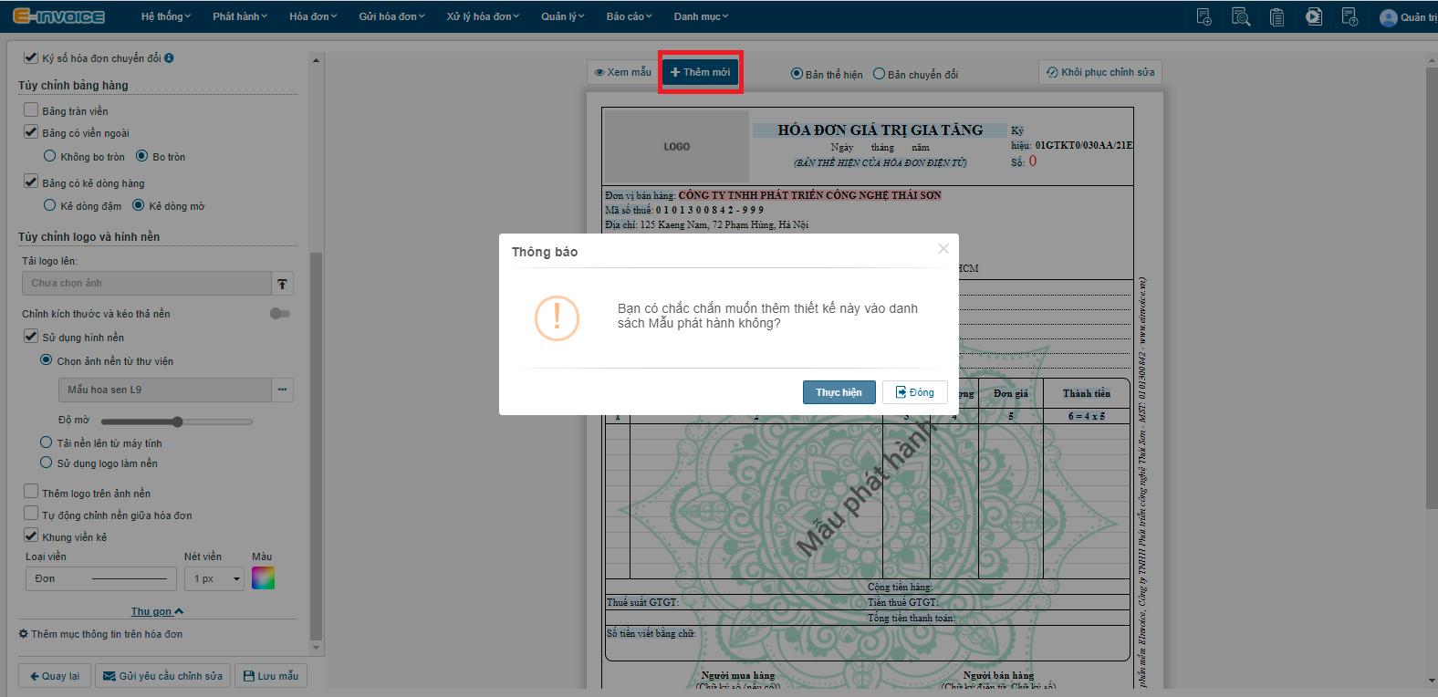 """Nhấn chọn """"Thêm mới"""" để chọn mẫu hóa đơn được thiết kế là mẫu hóa đơn phát hành."""