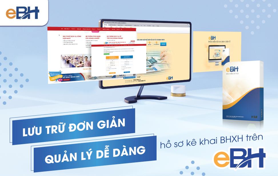 Phần mềm eBH là phương thức hiệu quả giúp doanh nghiệp quản lý, lưu trữ hồ sơ BHXH